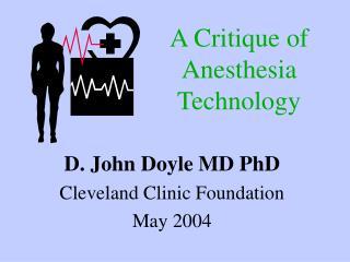 A Critique of  Anesthesia Technology