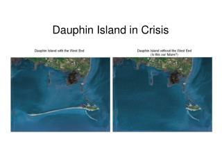 Dauphin Island in Crisis