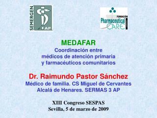 XIII Congreso SESPAS Sevilla, 5 de marzo de 2009