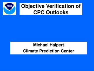 Objective Verification of CPC Outlooks