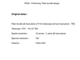 Original datas  : Fiber bundle @ focal plane of F/5,5 telescope primary focal plane - TBC