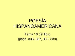 POES�A HISPANOAMERICANA