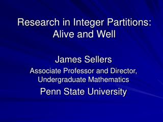 Research in Integer Partitions:  Alive and Well
