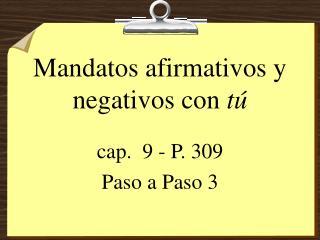 Mandatos afirmativos y negativos con  tú