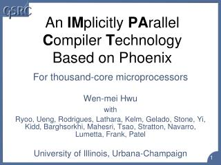 An IMplicitly PArallel Compiler Technology Based on Phoenix