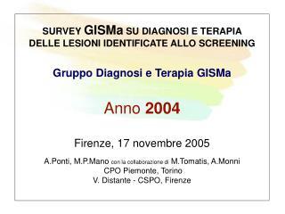 Survey GISMa su diagnosi e terapia 2000-2004