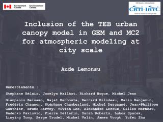 Inclusion of the TEB urban canopy model in GEM and MC2 for atmospheric modeling at city scale