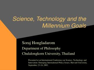 Science, Technology and the Millennium Goals