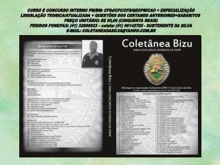 CURSO E CONCURSO INTERNO PM/BM: CFSd/CFC/CFS/QEOPM/CAO + ESPECIALIZAÇÃO