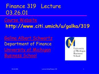 Finance 319   Lecture 03.26.01