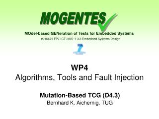 WP4 Algorithms, Tools and Fault Injection