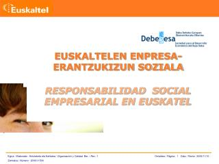 RESPONSABILIDAD  SOCIAL EMPRESARIAL EN EUSKATEL