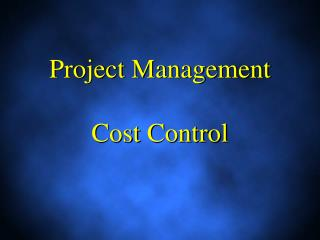 Project Management Cost Control