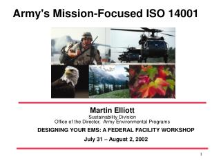 Martin Elliott  Sustainability Division Office of the Director,  Army Environmental Programs