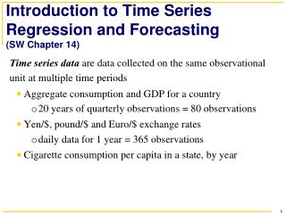 Introduction to Time Series Regression and Forecasting (SW Chapter 14)