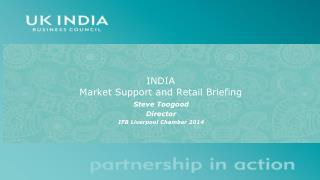 INDIA  Market Support and Retail Briefing