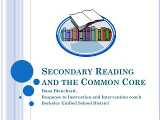 Secondary Reading and the Common Core