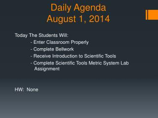 Daily Agenda August  1, 2014