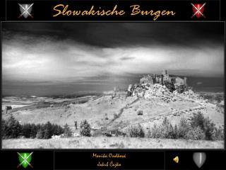 Slowakische Burgen