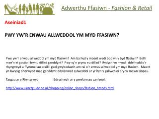 Adwerthu Ffasiwn  -  Fashion & Retail