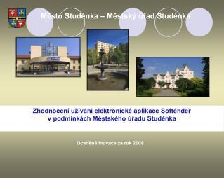 Zhodnocení užívání elektronické aplikace Softender  v podmínkách Městského úřadu Studénka