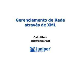 Gerenciamento de Rede através de XML