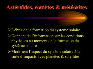 Astéroïdes, comètes & météorites