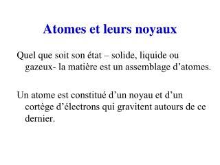 Atomes et leurs noyaux