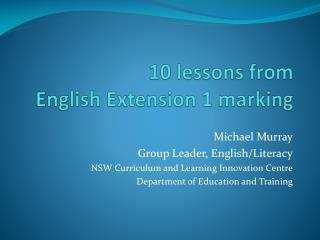 10 lessons from  English Extension 1 marking
