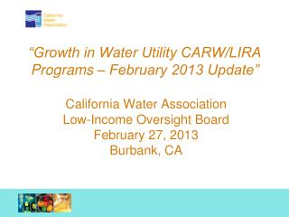 """""""Growth in Water Utility CARW/LIRA Programs – February 2013 Update"""""""