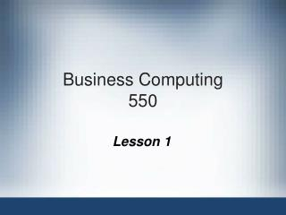 Business Computing 550