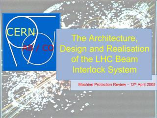 The Architecture, Design and Realisation of the LHC Beam Interlock System