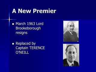 A New Premier