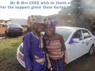 Mr  &  Mrs  CHEO wish to thank everyone For the support given them during their wedding.