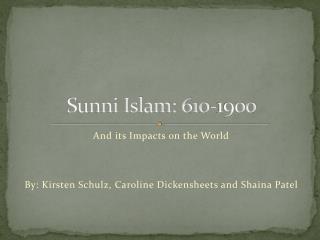 Sunni Islam: 610-1900
