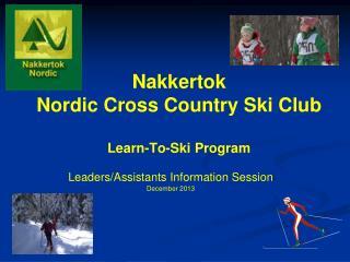 Nakkertok Nordic Cross Country Ski Club Learn-To-Ski Program