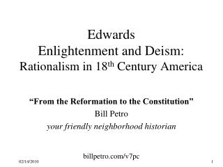 Edwards Enlightenment and Deism: Rationalism in 18 th  Century America