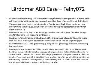 Lärdomar ABB Case – Felny072