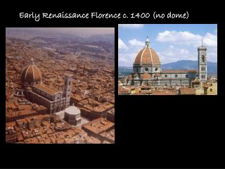 Early Renaissance Florence c. 1400 (no dome)