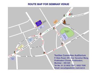 ROUTE MAP FOR SEMINAR VENUE