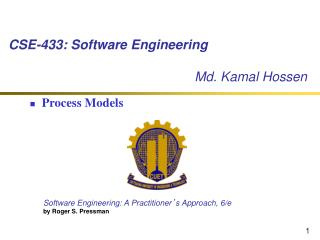 CSE-433: Software Engineering        Md. Kamal Hossen