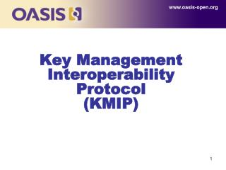 Key Management Interoperability Protocol  (KMIP)
