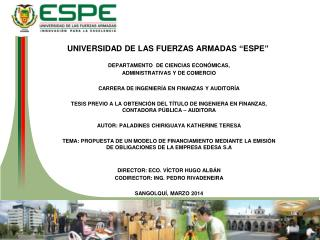 """UNIVERSIDAD DE LAS FUERZAS ARMADAS """"ESPE"""" DEPARTAMENTO  DE CIENCIAS ECONÓMICAS,"""