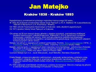 Jan Matejko Kraków 1838 - Kraków 1893