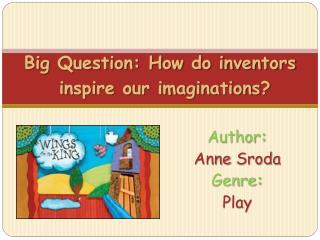 Author:   Anne Sroda Genre:  Play