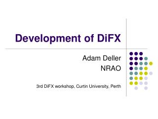 Development of DiFX