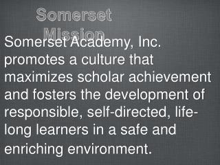 Somerset Mission