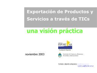 Exportación de Productos y Servicios a través de TICs una visión práctica