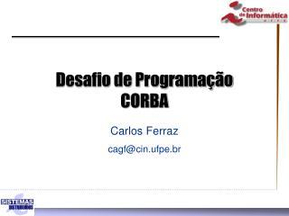 Desafio de Programação CORBA