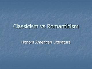 Classicism vs Romanticism